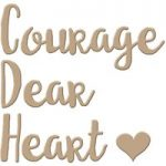 Spellbinders Glimmer Hot Foil Stamp Plate Courage Dear Heart Sentiment