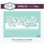 Creative Expressions Die For You Edger | Paper Cuts Collection