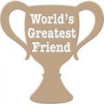 Spellbinders Glimmer Hot Foil Stamp Plate World's Greatest Friend Trophy Sentiment
